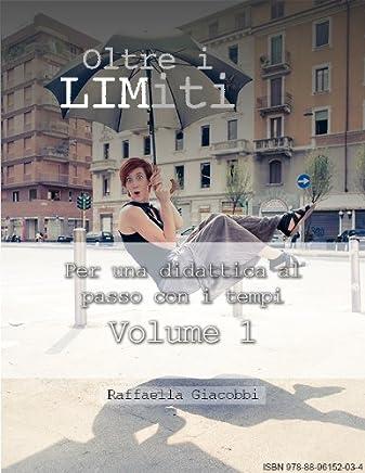 Oltre i LIMiti - Volume 1 (Insegnare con la LIM)