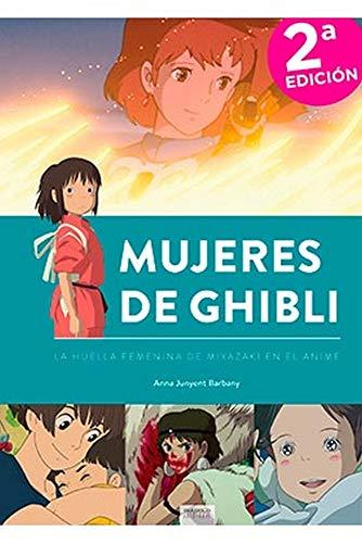 Mujeres De Ghibli 2ª Edición