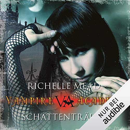 Schattenträume     Vampire Academy 3              By:                                                                                                                                 Richelle Mead                               Narrated by:                                                                                                                                 Marie Bierstedt                      Length: 12 hrs and 48 mins     2 ratings     Overall 5.0