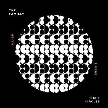 Tight Circles (feat. iLLism & J'mere)