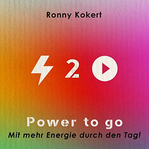 Power To Go: Mit mehr Energie durch den Tag
