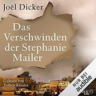 Das Verschwinden der Stephanie Mailer                   By:                                                                                                                                 Joël Dicker                               Narrated by:                                                                                                                                 Torben Kessler                      Length: 19 hrs and 53 mins     Not rated yet     Overall 0.0