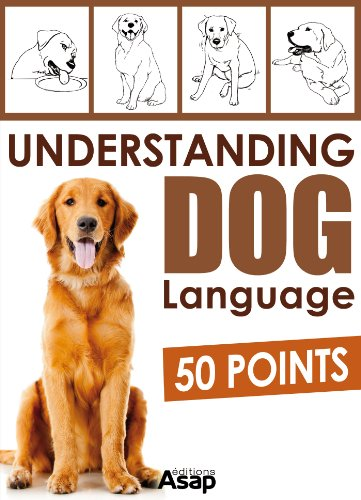 Understanding Dog Language - 50 Points by [Aude Yvanès]