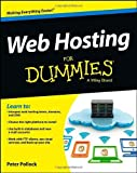 Web Hosting For Dummies by Peter Pollock (10-May-2013) Paperback
