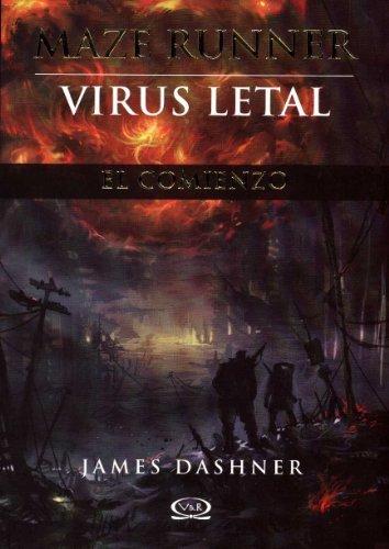 Maze Runner el comienzo: Virus letal (Spanish Edition) (Maze Runner Trilogy) by James Dashner (2013-08-01)