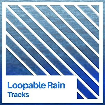 Hypnotic Loopable Rain & Water Tracks