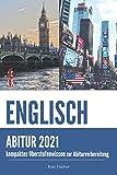 Abiturwissen Englisch: kompaktes Oberstufenwissen zur Abiturvorbereitung