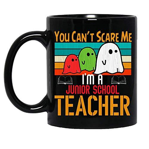 N\A Vintage You Can 't Scare Me I' m A Junior School Teacher Disfraz de Halloween Taza de cerámica de la Escuela Tazas de café gráficas Tazas Negras Tapas de té Novedad Personalizada 11 oz