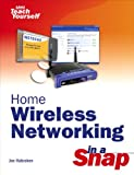 Home Wireless Networking in a Snap (English Edition)