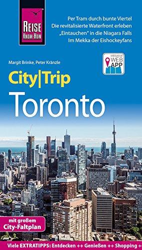 Reise Know-How CityTrip Toronto: Reiseführer mit Stadtplan und kostenloser Web-App