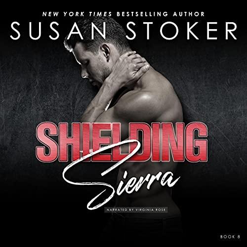 Shielding Sierra: Delta Team Two, Book 8
