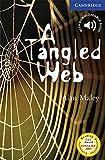 A Tangled Web. Level 5 Upper Intermediate. B2. Cambridge English Readers.