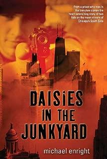 Daisies in the Junkyard