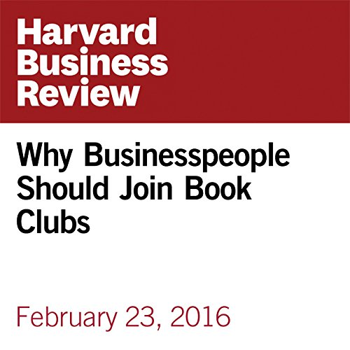 Why Businesspeople Should Join Book Clubs audiobook cover art