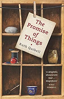 The Promise of Things by [Ruth Quibell]