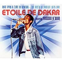 Once Upon a Time in Senegal: The Birth of Mbalax 1979-1981 by Etoile De Dakar (2010-06-01)