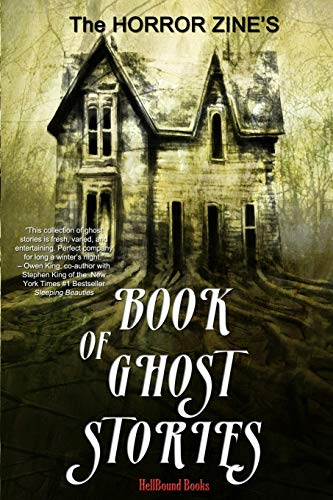 The Horror Zine's Book of Ghost Stories