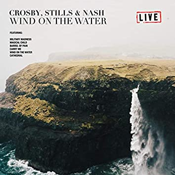 Wind On The Water (Live)