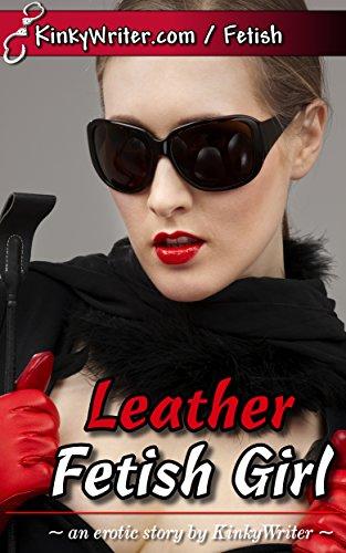 Leather Fetish Girl (English Edition)