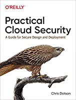 Practical Cloud Security: A Guide for Secure Design and Deployment