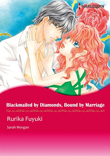 Blackmailed by Diamonds, Bound by Marriage: Harlequin comics (English Edition)