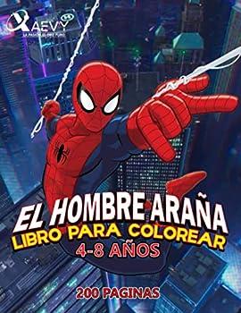 EL HOMBRE ARAÑA  LIBRO PARA COLOREAR 4-8 AÑOS  Spanish Edition