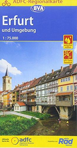 ADFC-Regionalkarte Erfurt und Umgebung, 1:75.000, reiß- und wetterfest, GPS-Tracks Download: Von Eisenach bis Naumburg, von Ilmenau bis zur Unstrut. ... Weimar und Jena (ADFC-Regionalkarte 1:75000)