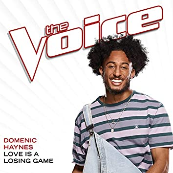 Love Is A Losing Game (The Voice Performance)