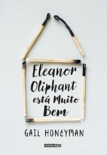 Eleanor Oliphant está muito bem