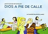 Dios A Pie De Calle