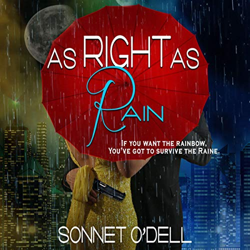 As Right as Rain Audiobook By Sonnet O'Dell cover art