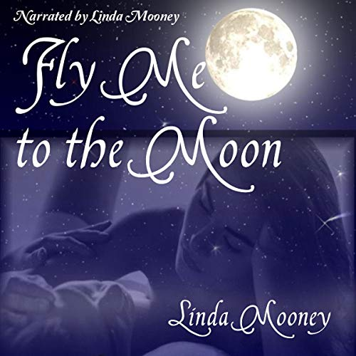 Fly Me to the Moon audiobook cover art