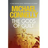 The Gods of Guilt (Mickey Haller Series) by Michael Connelly(1905-07-04)