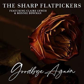 Goodbye Again (feat. Claire Lynch & Ronnie Bowman)