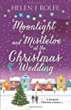 Moonlight and Mistletoe at the Christmas Wedding: An enchanting and uplifting read (New York Ever After,, Band 6)