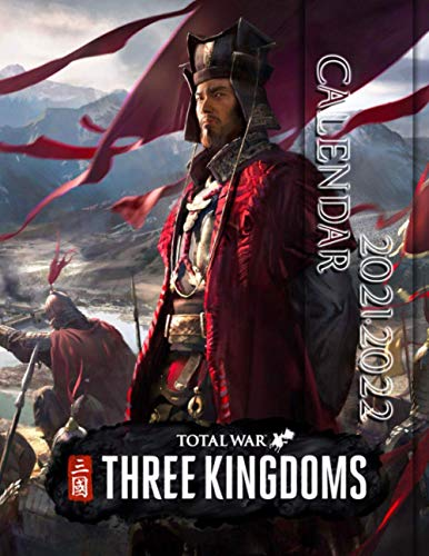 Total War Three Kingdoms: 2021 – 2022 Games Calendar – 18 months – 8.5 x 11 Inch High Quality Images