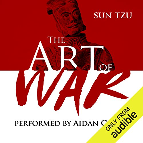 The Art of War                   By:                                                                                                                                 Sun Tzu                               Narrated by:                                                                                                                                 Aidan Gillen                      Length: 1 hr and 7 mins     9,341 ratings     Overall 4.5