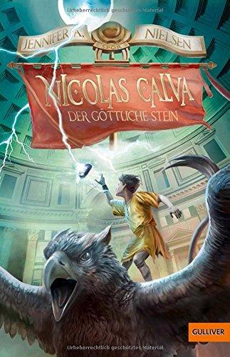 Nicolas Calva. Der göttliche Stein: Band 3