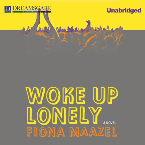 Woke Up Lonely audiobook cover art