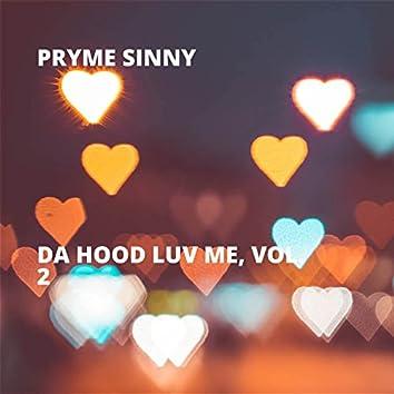 Da Hood Luv Me, Vol. 2