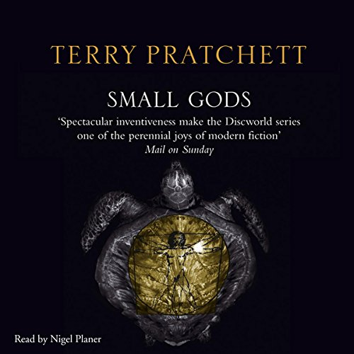 Small Gods     Discworld, Book 13              By:                                                                                                                                 Terry Pratchett                               Narrated by:                                                                                                                                 Nigel Planer                      Length: 9 hrs and 37 mins     117 ratings     Overall 4.9