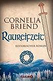 Raureifzeit: Historischer Roman (Cearas Wege 2) (German Edition)