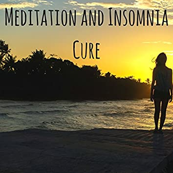 Meditation and Insomnia Cure - Oasis of Mindfulness and Music for Positive Thinking