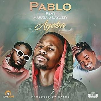 Ayoba (feat. Maraza, Laylizzy)
