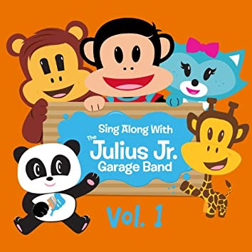 Sing Along with the Julius Jr. Garage Band, Vol. 1