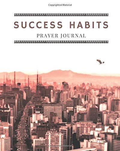 Success Habits Prayer Journal