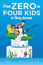 From Zero to Four Kids in Thirty Seconds