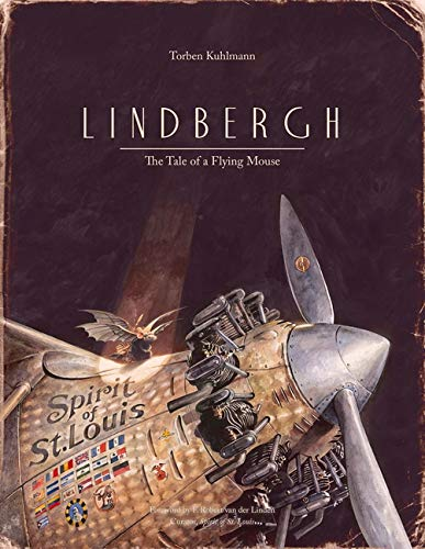 Lindbergh: The Tale of a Flying Mouse [Lingua Inglese]