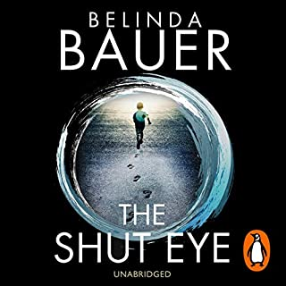 The Shut Eye                   By:                                                                                                                                 Belinda Bauer                               Narrated by:                                                                                                                                 Andrew Wincott                      Length: 9 hrs and 2 mins     95 ratings     Overall 4.1