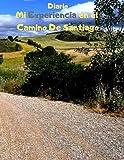 Diario: Mi experiencia en el Camino de Santiago